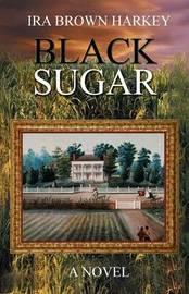 Black Sugar by Ira Brown Harkey image