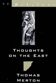 Thoughts on the East by Thomas Merton image