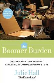 The Boomer Burden by Julie Hall