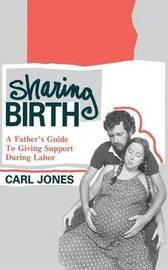 Sharing Birth by Carl Jones