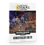 Warhammer 40,000 How to Paint: Genestealer Cults