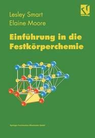 Einfuhrung in Die Festkorperchemie by Lesley Smart