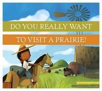 Dyrwtv a Prairie? by Bridget Heos