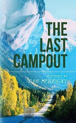 The Last Campout by Ron McNaight