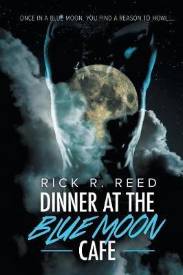 Dinner at the Blue Moon Cafe by Rick R Reed image