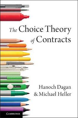 The Choice Theory of Contracts by Hanoch Dagan image