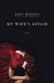 My Wife's Affair by Nancy Woodruff image