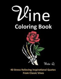 Vine Coloring Book by Victor Oj