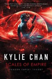 Scales of Empire by Kylie Chan image