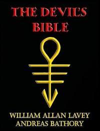 The Devil's Bible by Allan Lavey