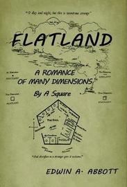 Flatland by Edwin A. Abbot