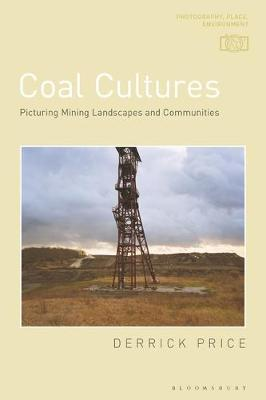 Coal Cultures by Derrick Price