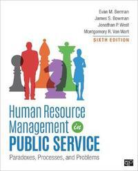 Human Resource Management in Public Service by Evan M Berman
