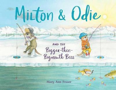 Milton and Odie and the Bigger-than-Bigmouth Bass by Mary Ann Fraser image