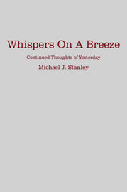 Whispers On A Breeze by Michael J. Stanley image