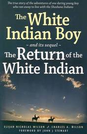 The White Indian Boy by Elijah Wilson