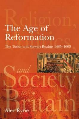 The Age of Reformation by Alec Ryrie image