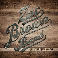 Greatest Hits So Far by Zac Brown Band