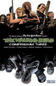 The Walking Dead Compendium: Volume 3 by Robert Kirkman