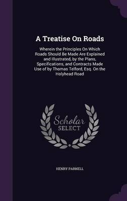 A Treatise on Roads by Henry Parnell image