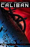 Caliban: Volume one by Garth Ennis