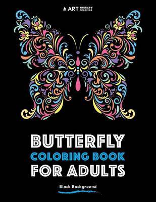 Butterfly Coloring Book for Adults by Art Therapy Coloring
