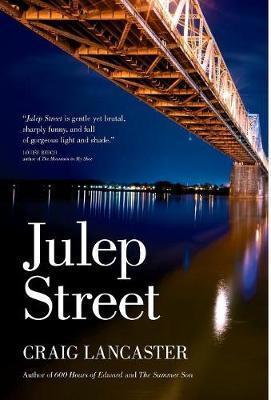 Julep Street by Craig Lancaster image