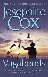 Vagabonds by Josephine Cox