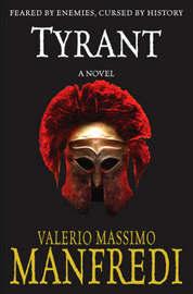 Tyrant by Valerio Massimo Manfredi image