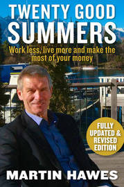 Twenty Good Summers by Martin Hawes