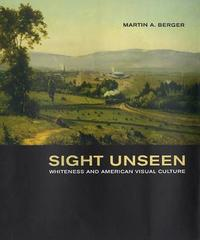 Sight Unseen by Martin A Berger image