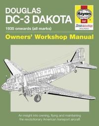 Douglas DC-3 Dakota 1935 Onwards by Paul Blackah