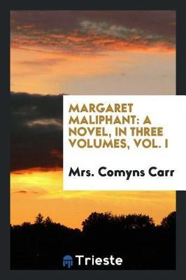 Margaret Maliphant by Mrs Comyns Carr