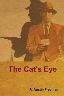 The Cat's Eye by R.Austin Freeman image