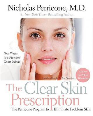 The Clear Skin Prescription by Nicholas Perricone image