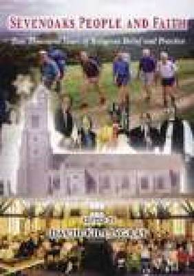Sevenoaks People & Faith by David Killingray