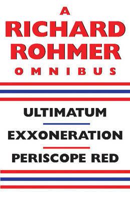 A Richard Rohmer Omnibus by Richard Rohmer