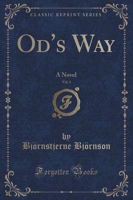 Od's Way, Vol. 1 by Bjornstjerne Bjornson