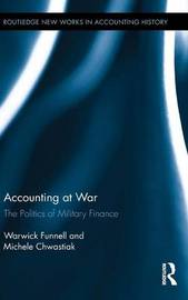 Accounting at War by Warwick Funnell