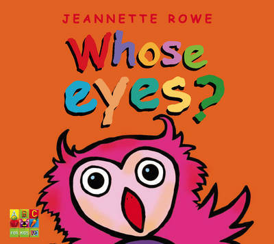Whose Eyes? by Jeannette Rowe