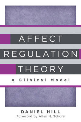 Affect Regulation Theory by Daniel Hill