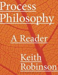 Process Philosophy by Keith Robinson