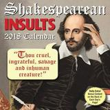 Shakespearean Insults 2018 Day-To-Day Calendar by Andrews McMeel Publishing