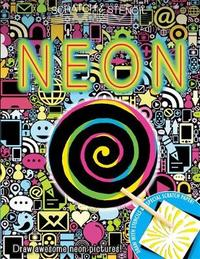 Scratch & Stencil: Neon by Running Press