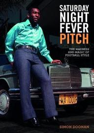 Saturday Night Fever Pitch by Simon Doonan