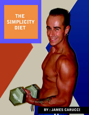 The Simplicity Diet by James Carucci image