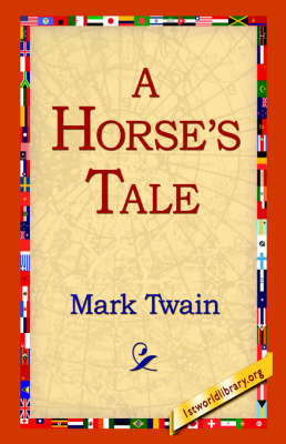 A Horse's Tale by Mark Twain ) image