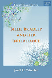 Billie Bradley and Her Inheritance by Janet D Wheeler image
