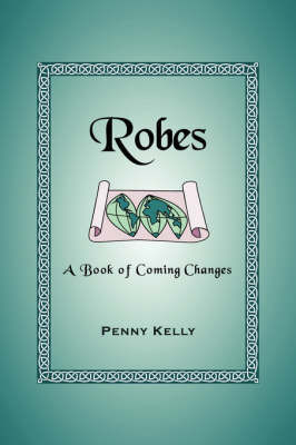 Robes by Penny Kelly