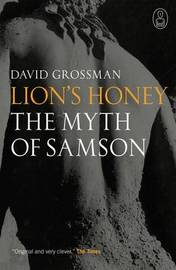 Lion's Honey by David Grossman